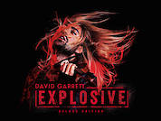 David Garrett Explosive